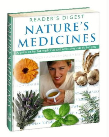 Nature's Medicines : A Guide to Herbal Medicines and What They Can Do for You ebook