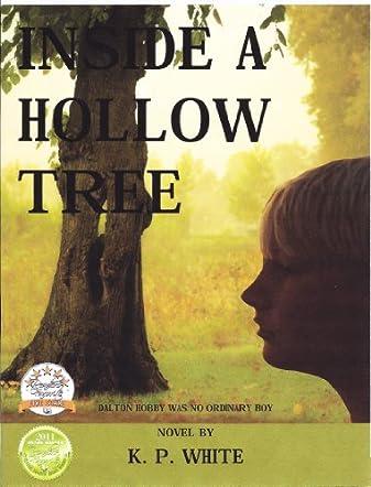 Inside a Hollow Tree