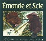 Emonde et Scie, Robert McConnell, 0929141059
