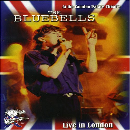 BLUEBELLS - LIVE IN LONDON by MUSIC VIDEO DISTRIBUTORS