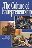 Culture of Entrepreneurship, Berger, Brigitte, 1558151591