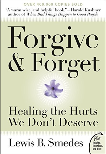 Forgive and Forget: Healing the Hurts We Don't Deserve - Garden Stores Mall Nj City
