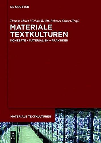 Materiale Textkulturen: Konzepte Materialien Praktiken (German Edition)