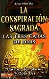 La Conspiracion Sagrada, Jorge Blaschke, 847927879X