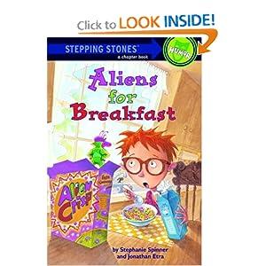 Aliens for Breakfast (Stepping Stone Books) Stephanie Spinner and Steve Bjorkman