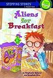 Aliens for Breakfast, Jonathan Etra and Stephanie Spinner, 0394820932