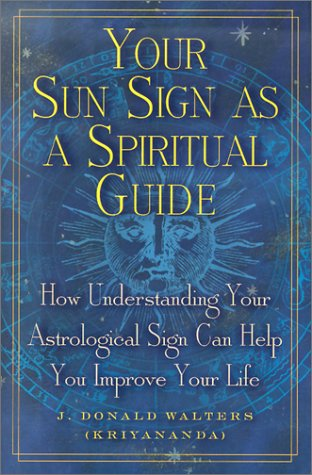 Read Online Your Sun Sign As a Spiritual Guide pdf epub
