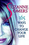 Suzanne Somers' 365 Ways to Change Your Life, Suzanne Somers, 060960161X
