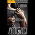 Addiction (Distraction Book 2)