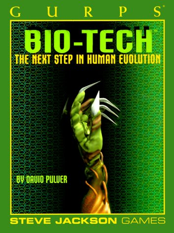 Gurps Bio Tech  Op  Gurps  Generic Universal Role Playing System