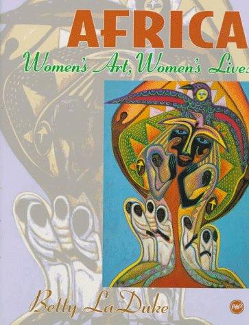 Africa: Women's Art, Women's Lives