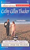 Taking over the Tycoon, Cathy Gillen Thacker, 0373169736