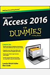 Access 2016 For Dummies (Access for Dummies) Kindle Edition