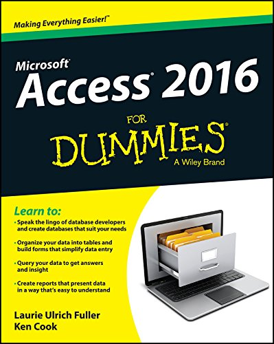 Access 2016 For Dummies (Ms Access Book)