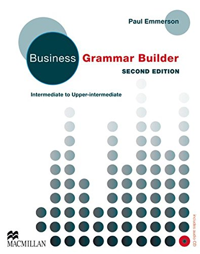 Business Grammar Builder: Second Edition - Intermediate to Upper-Intermediate / Student's Book with Audio-CD