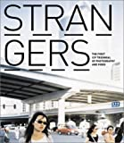 img - for STRANGERS: The First ICP Triennial of Photography and Video book / textbook / text book