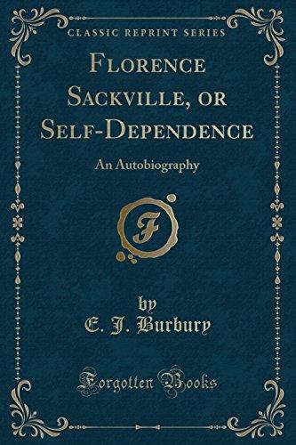 Florence Sackville, or Self-Dependence: An Autobiography (Classic - Burbury Usa