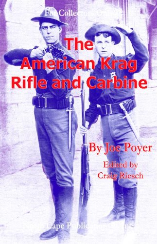 The American Krag Rifle and Carbine (For Collector's Only) (American Rifle)