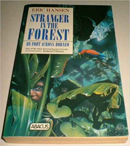 ''LINK'' Stranger In The Forest: On Foot Across Borneo (Abacus Books). steak NAMES Salud hours color Varsity Lunes somos