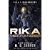 Rika Mechanized: A Rika Prequel (Aeon 14: Rika's Marauders Book 0)