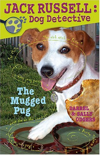(The Mugged Pug (Jack Russell: Dog Detective))