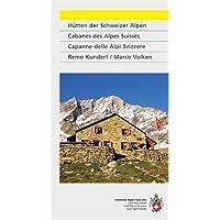 Cabanes des Alpes suisses