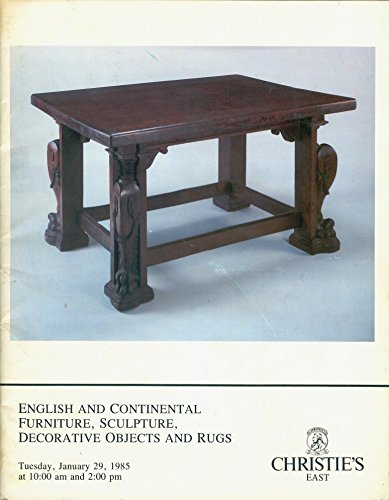 English and Continental Furniture, Sculpture, Decorative Objects and Rugs, Tuesday, January 29, 1985 (Sale Number ()