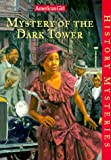 Mystery of the Dark Tower, Evelyn Coleman, 1584850841