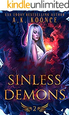 Sinless Demons: A Forbidden Fated Mates Reverse Harem Series (The Monsters and Miseries Series Book 2)