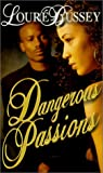Dangerous Passions, Loure Bussey, 1583141294