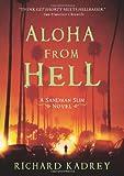 Aloha from Hell, Richard Kadrey, 0061714321