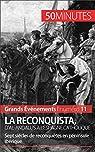 La Reconquista, d'al-Andalus à l'Espagne catholique: Sept siècles de reconquêtes en péninsule Ibérique (Grands Événements t. 11) par Parmentier