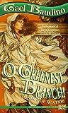 O Greenest Branch, Gael Baudino, 0451454499