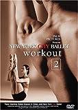 New York City Ballet Workout, Vol. 2