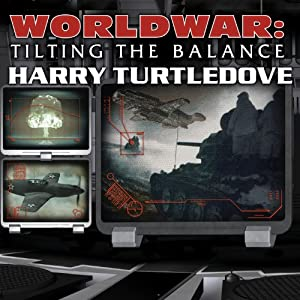 Worldwar: Tilting the Balance Hörbuch