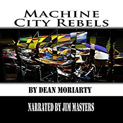 Machine City Rebels