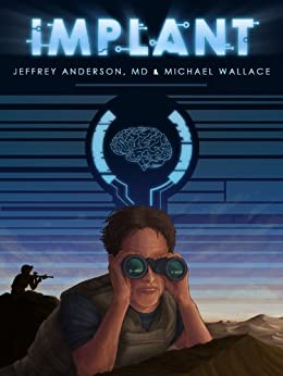 Implant by [Wallace, Michael, Anderson, Jeffrey]