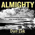 Almighty | Dan Zak