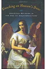Knocking on Heaven's Door: American Religion in the Age of Counterculture Hardcover