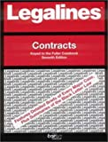 Legalines on Contracts,- Keyed to Fuller, Neville, Jonathon, 031414336X
