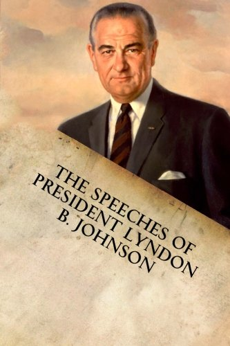 Great american speech lyndon johnson example