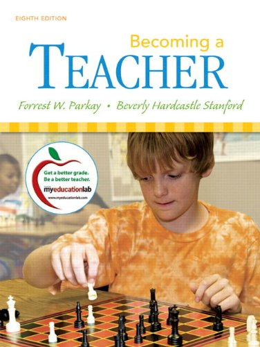 Becoming a Teacher, Student Value Edition (8th Edition)