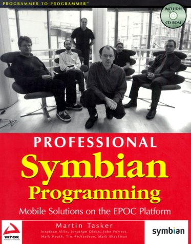 Professional Symbian Programming: Mobile Solutions on the EPOC Platform by Brand: Peer Information