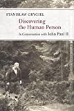 Discovering the Human Person