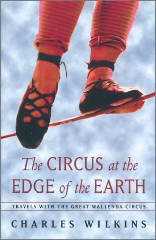 Circus at the Edge of the Earth