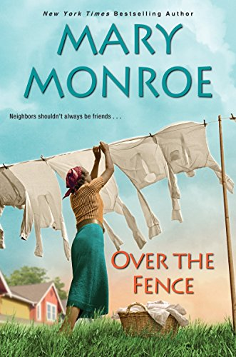 Over the Fence (The Neighbors Series Book - Series Monroe
