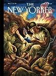 The New Yorker: Life During Wartime | Philip Gourevitch,Robert Stone,Neil Sheehan,Roger Angell,Aleksander Hemon,Chimamanda Ngozi Adichie,Tony D'Souza,Wendell Steavenson,Samuel Hynes