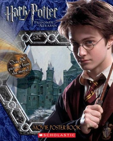 Harry Potter And The Prisoner Of Azkaban Movie Poster Book Scholastic Inc 9780439625586 Books Amazon Ca