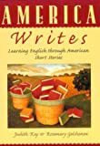 America Writes, Judith Kay and Rosemary Gelshenen, 0521657717