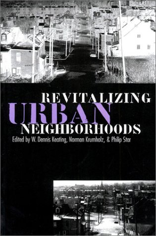 Revitalizing Urban Neighborhoods (Studies in Government and Public Policy)